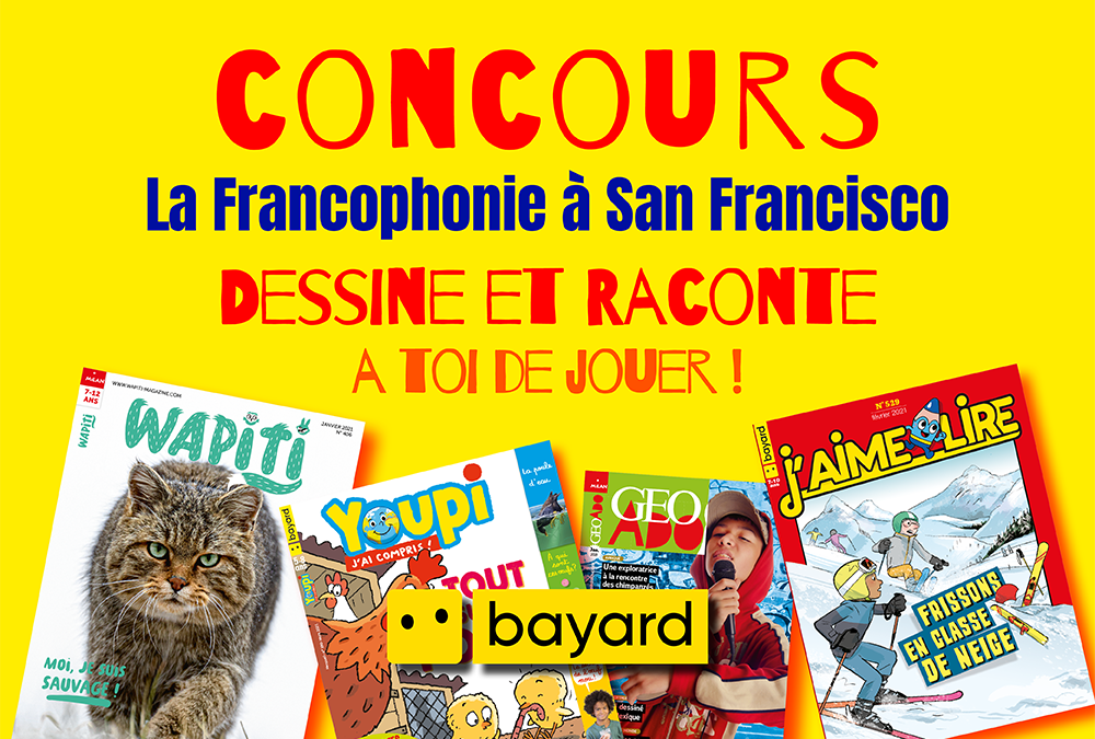 Contest – Celebrate French language in the bay area with Bayard-Milan!