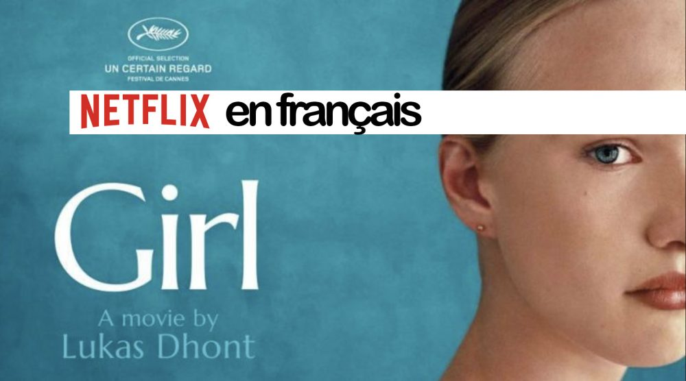 Our Netflix selection - 8 movies & 1 serie in French with