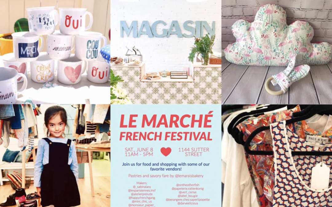 Archived: Le Marché SF – Shopping with a French accent on June 8th