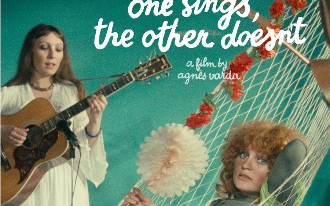 French Movie – One sings, the other doesn't by Agnes Varda (EN subtitles)