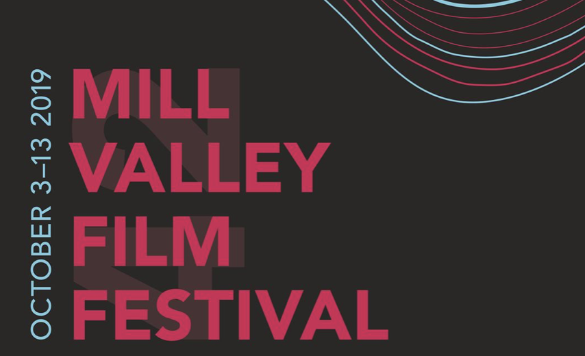 Movies – Mill Valley Film Festival from October 3 to 13, 2019