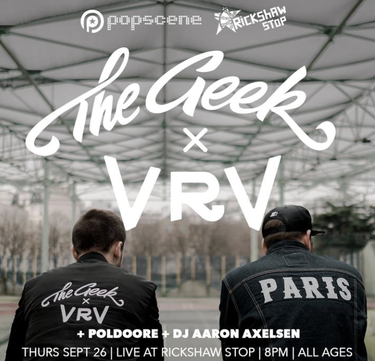 Concert – The Geek x VRV + Poldoore au Rickshaw Stop : 4 places à gagner