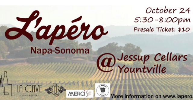 First edition of L'Apero Napa Sonoma on October 24th at Jessup Cellars