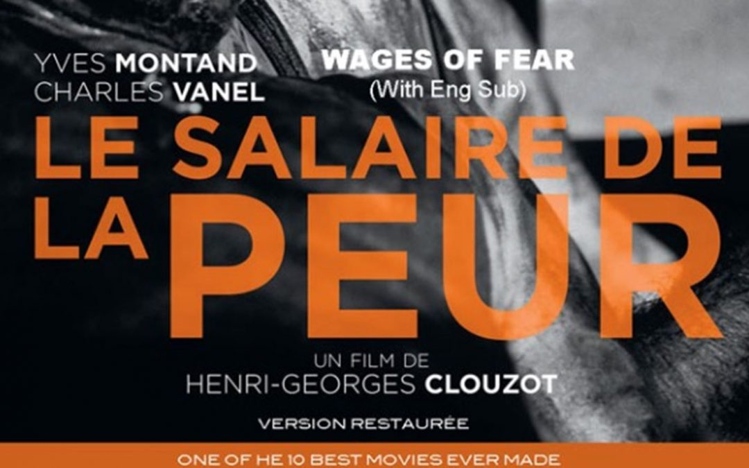 French Movie – Wages of Fear at Alliance Française Napa (EN subtitles)