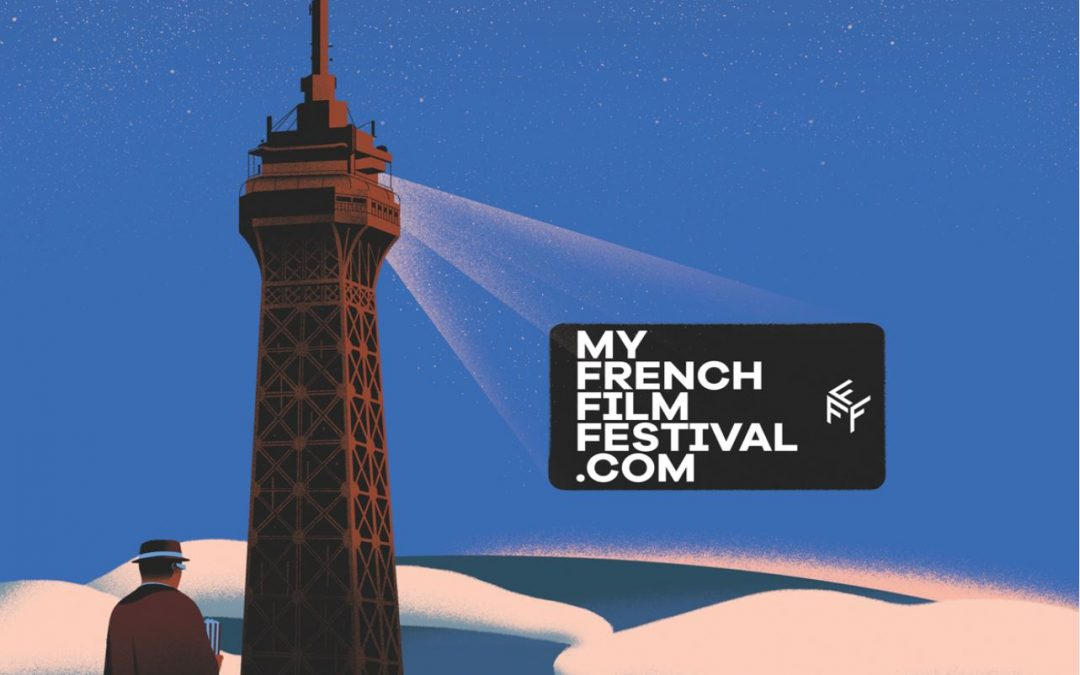 MyFrenchFilmFestival.com is back! (French-language movies with subtitles)