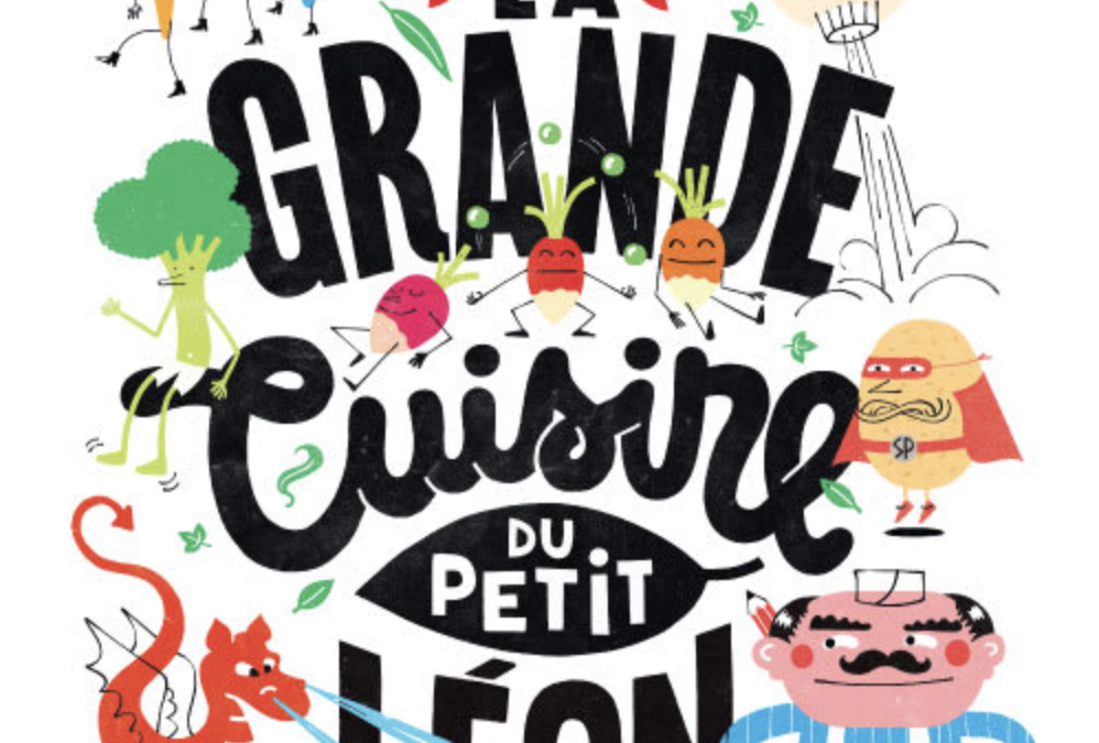 Kids Musical in French: La Grande Cuisine du Petit Leon