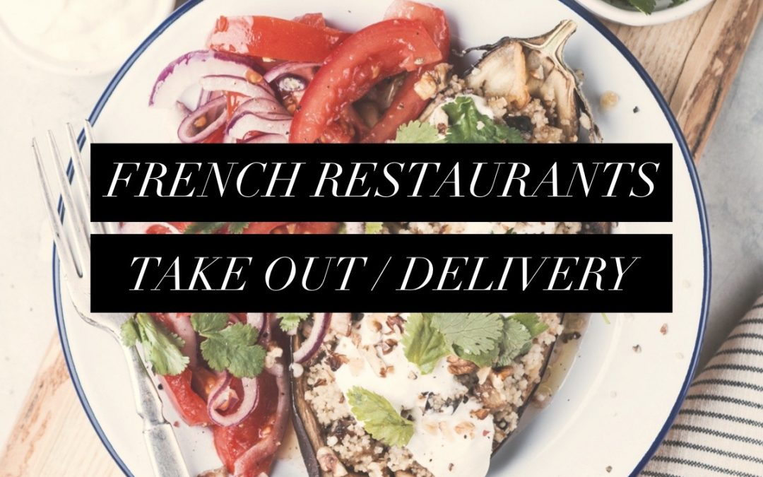 Take-Out and Delivery – French Restaurants in San Francisco