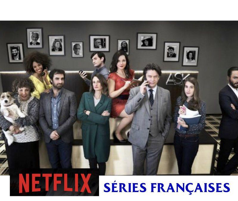 Les séries françaises et francophones sur Netflix – Mars 2020