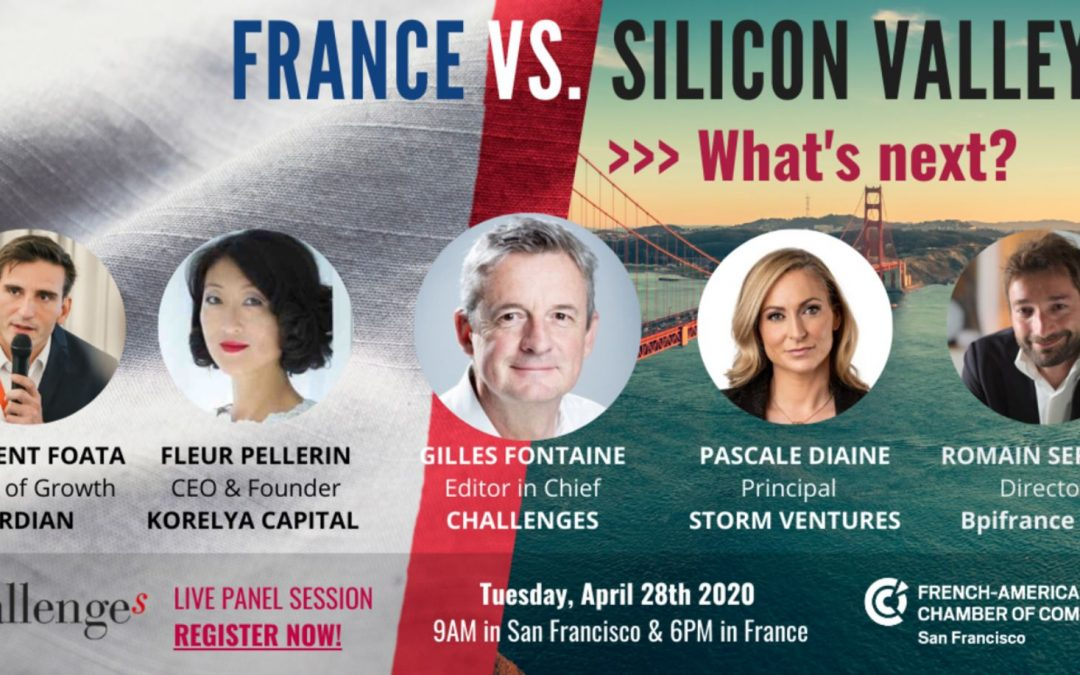 Webinar by FACCSF – France Vs. Silicon Valley, what's next?