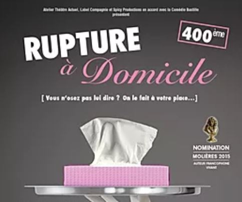 Play in French – Rupture à Domicile – A Great Comedy!