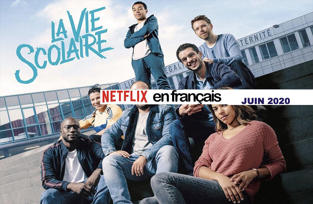 Notre sélection de films français sur Netflix juin 2020