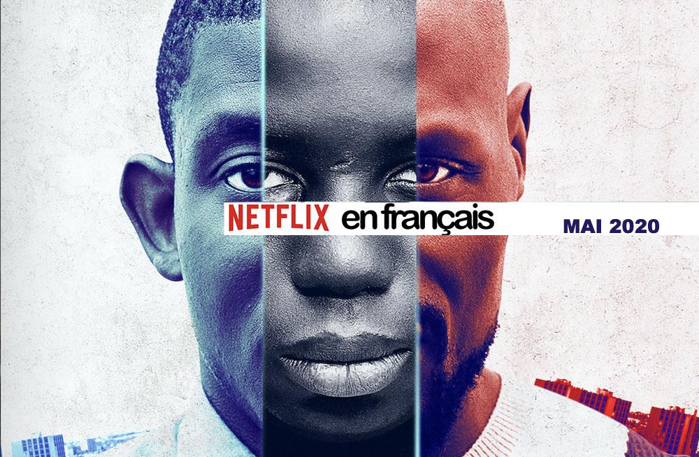 Notre sélection de films français sur Netflix mai 2020
