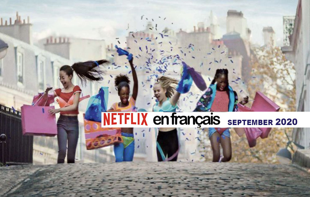 Our Netflix selection of French movies – Sept 2020