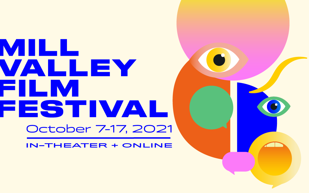 Mill Valley Film Festival 44 announced its program for 2021