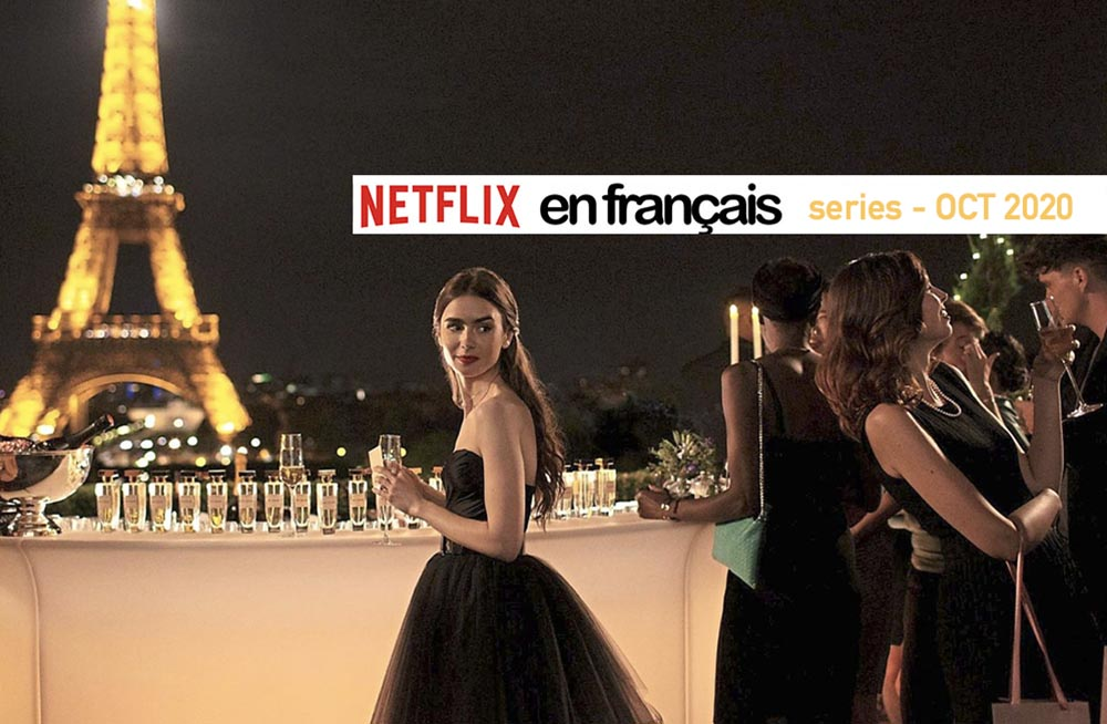French & Francophone Series on Netflix – October 2020
