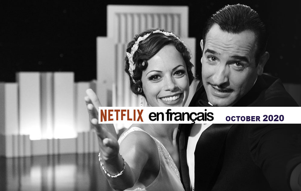 Our Netflix selection of French movies – October 2020