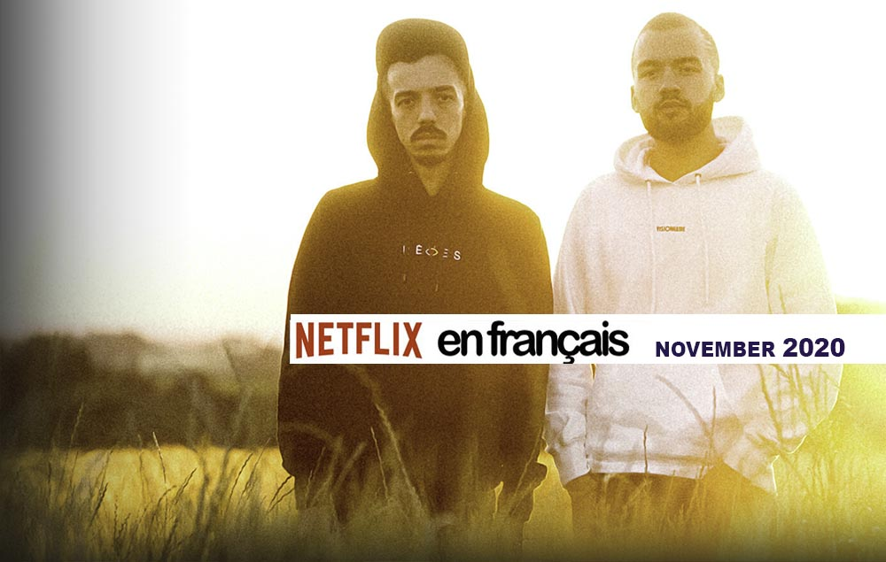 Our Netflix selection of French movies – November 2020