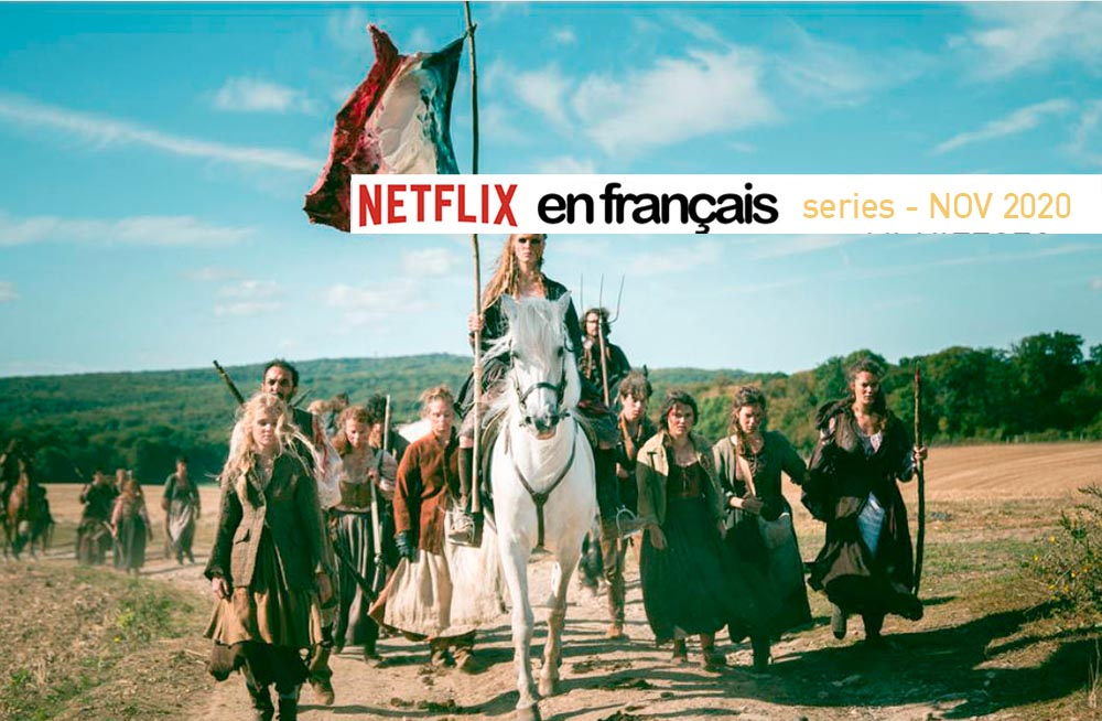 French & Francophone Series on Netflix – November 2020