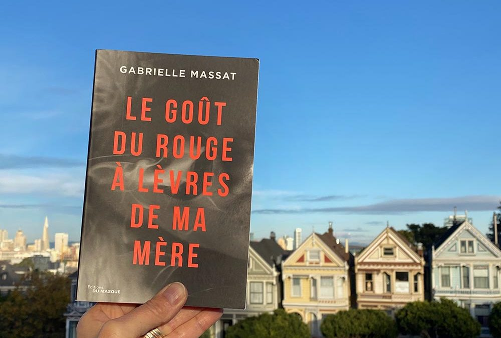 Thriller: Le gout du rouge à lèvres de ma mère (book in French)