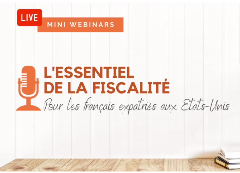 Taxation essentials explained to French expatriates in the USA