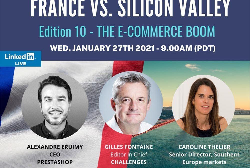 Webinar- France Vs. Silicon Valley: the E-commerce boom