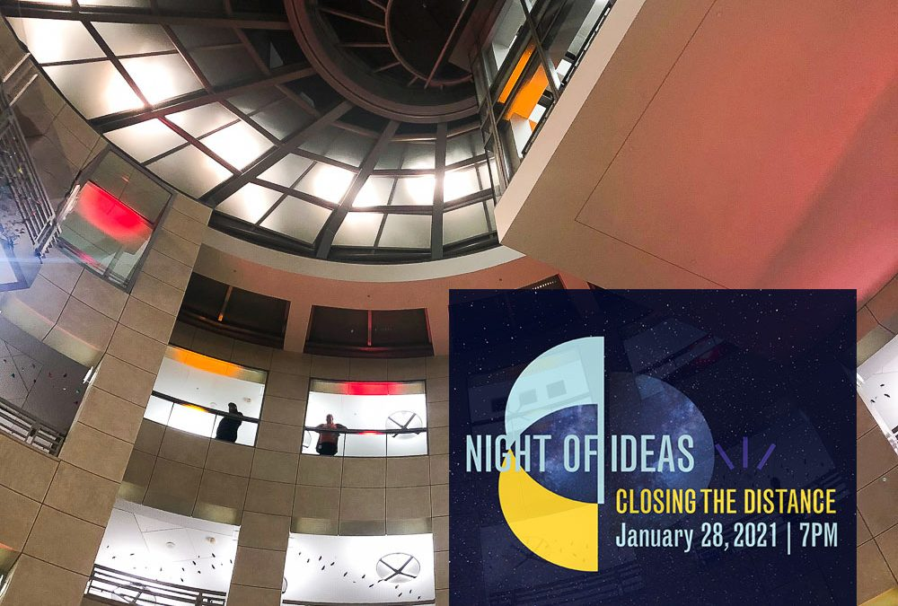 "Night of Ideas 2021, a different way to ""Close the Distance"""