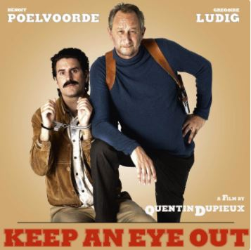 French movie – Keep an eye out with Benoit Poelvoorde (2018)