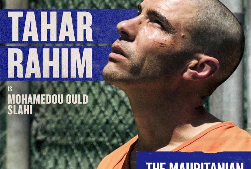 Movie- The Mauritanian with Tahar Rahim