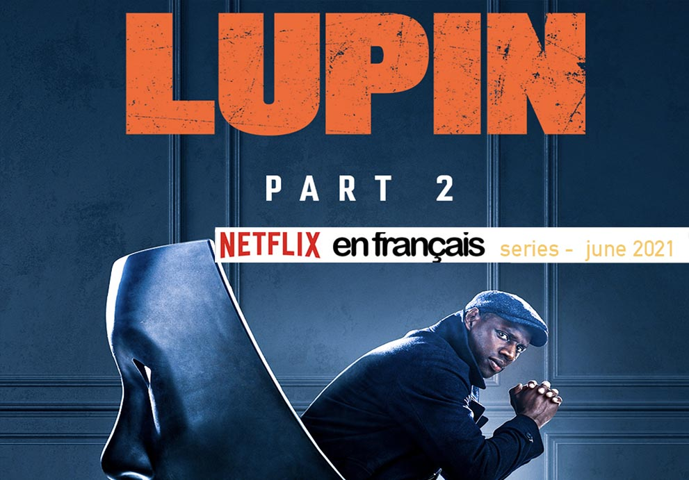 Netflix french SERIES JUNE 2021 en