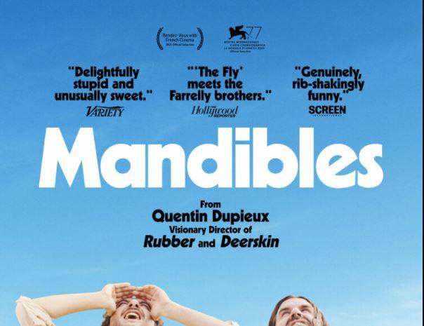 Mandibles Dupieux