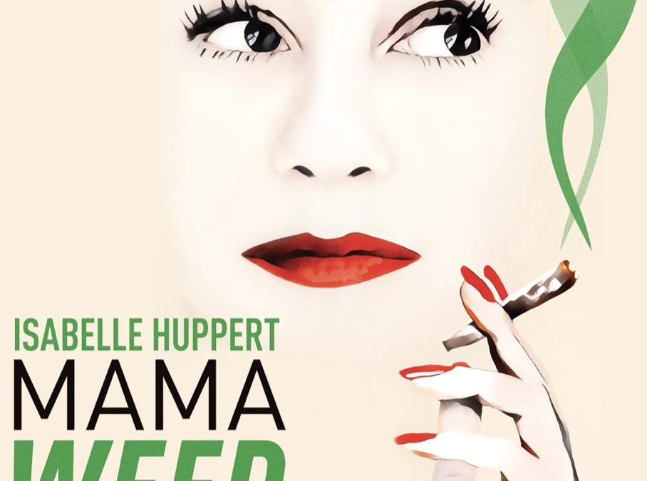 French Movie (2021): Mama Weed with Isabelle Huppert (EN subtitles)
