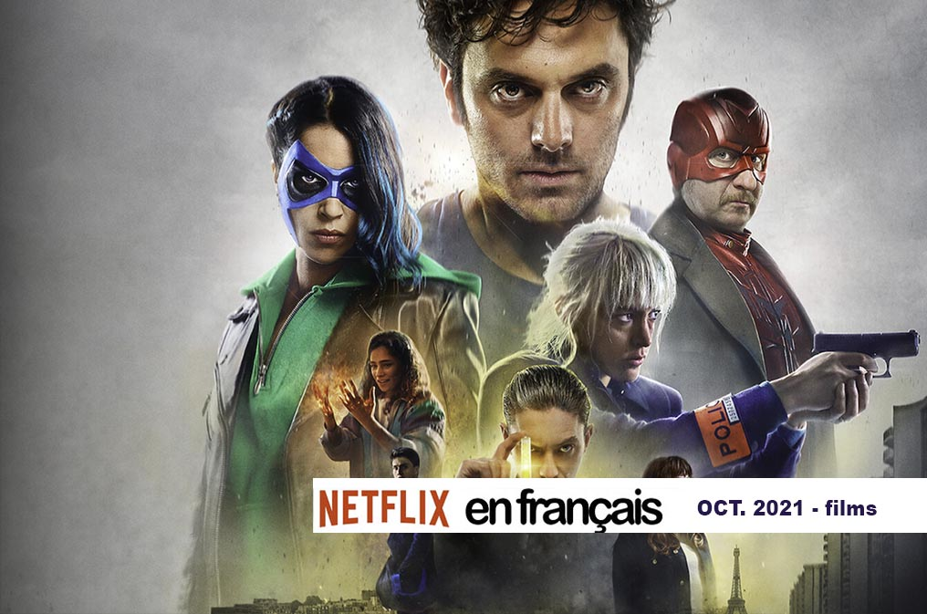 Our Netflix Selection of French Movies – October 2021