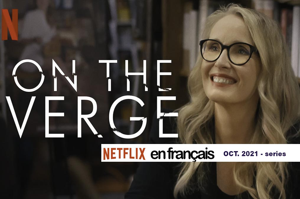 French & Francophone Series on Netflix – Oct 2021